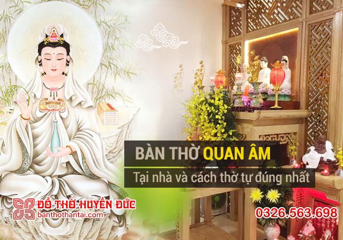 Cách thờ Phật Quan Âm tại nhà đúng cách